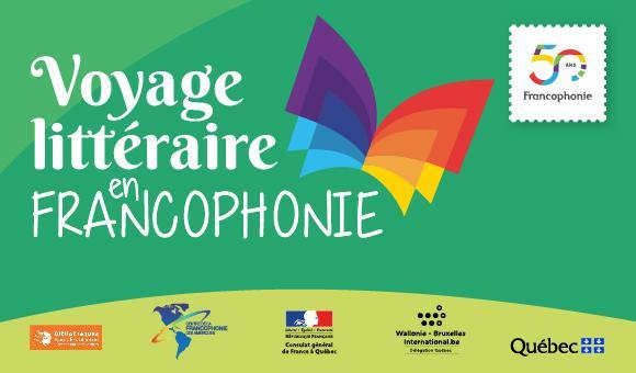 Voyage littéraire en francophonie